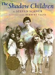 THE SHADOW CHILDREN by Steven Schnur