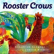 ROOSTER CROWS by Ragnhild Scamell