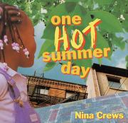ONE HOT SUMMER DAY by Nina Crews
