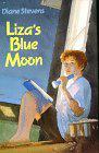 LIZA'S BLUE MOON by Diane Stevens