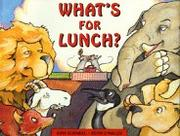 WHAT'S FOR LUNCH? by John Schindel