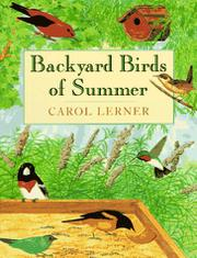 BACKYARD BIRDS OF SUMMER by Carol Lerner