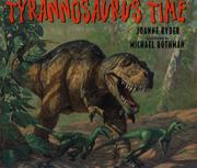 TYRANNOSAURUS TIME by Joanne Ryder