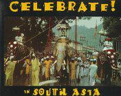 CELEBRATE IN SOUTH ASIA by Joe Viesti