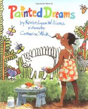 PAINTED DREAMS by Karen Lynn Williams
