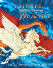 LIONEL AND THE BOOK OF BEASTS by E. Nesbit