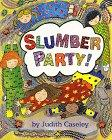 SLUMBER PARTY! by Judith Caseley