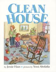 CLEAN HOUSE by Jessie Haas