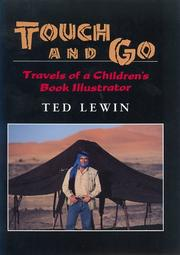 TOUCH AND GO by Ted Lewin