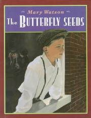 THE BUTTERFLY SEEDS by Mary Watson