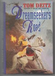 DREAMSEEKER'S ROAD by Tom Deitz