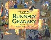 RUNNERY GRANARY by Nancy Farmer