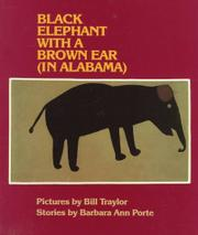 BLACK ELEPHANT WITH A BROWN EAR (IN ALABAMA) by Barbara Ann Porte