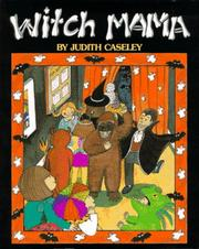 WITCH MAMA by Judith Caseley
