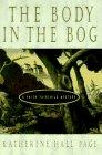 THE BODY IN THE BOG by Katherine Hall Page