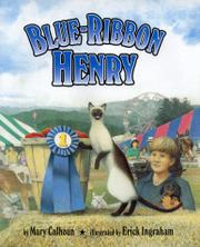 BLUE-RIBBON HENRY by Mary Calhoun
