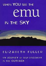WHEN YOU SEE THE EMU IN THE SKY by Elizabeth Fuller