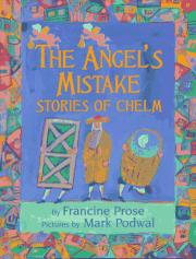 THE ANGEL'S MISTAKE by Francine Prose