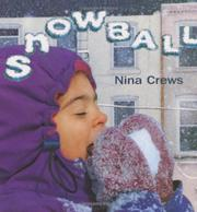 SNOWBALL by Nina Crews