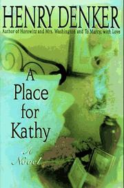 A PLACE FOR KATHY by Henry Denker