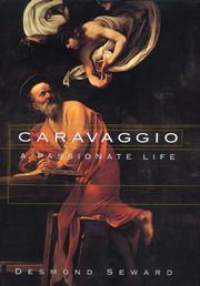 CARAVAGGIO by Desmond Seward