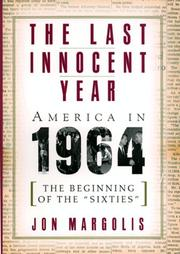 THE LAST INNOCENT YEAR by Jon Margolis