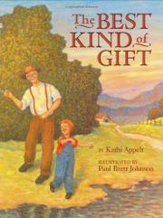 THE BEST KIND OF GIFT by Kathi Appelt