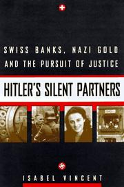 HITLER'S SILENT PARTNERS by Isabel Vincent