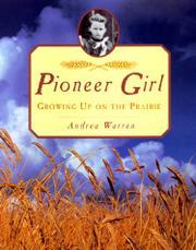 PIONEER GIRL by Andrea Warren
