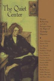 THE QUIET CENTER by Victoria Magazine