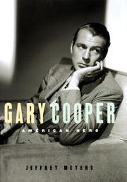 GARY COOPER by Jeffrey Meyers