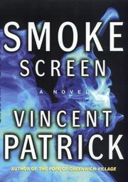 SMOKE SCREEN by Vincent Patrick