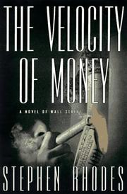 THE VELOCITY OF MONEY by Stephen Rhodes