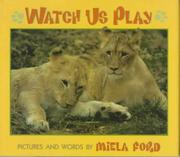 WATCH US PLAY by Miela Ford