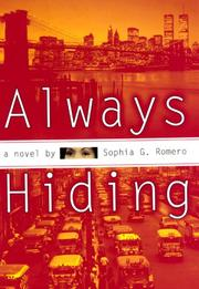 ALWAYS HIDING by Sophia G. Romero