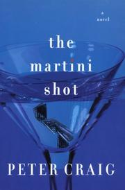 THE MARTINI SHOT by Peter Craig