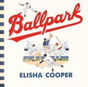BALLPARK by Elisha Cooper