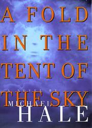 A FOLD IN THE TENT OF THE SKY by Michael Hale