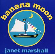 BANANA MOON by Janet Marshall
