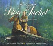 THE LEGEND OF BLUE JACKET by Michael P. Spradlin
