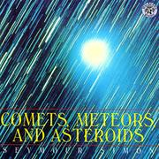 """COMETS, METEORS, AND ASTEROIDS"" by Seymour Simon"