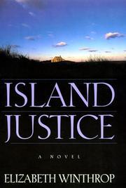 ISLAND JUSTICE by Elizabeth Winthrop