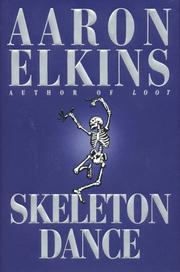 SKELETON DANCE by Aaron Elkins