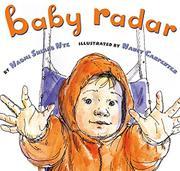 BABY RADAR by Naomi Shihab Nye