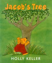 JACOB'S TREE by Holly Keller