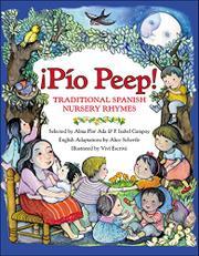 ¡PÍO PEEP! by Alma Flor Ada