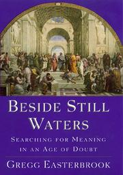 BESIDE STILL WATERS by Gregg Easterbrook
