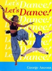 LET'S DANCE! by George Ancona