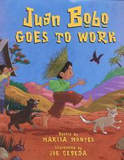 JUAN BOBO GOES TO WORK by Marisa Montes