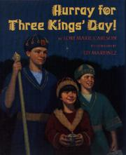 HURRAY FOR THREE KINGS' DAY! by Lori marie Carlson